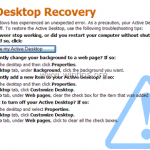 How to fix the Active Desktop Recovery (Restore my Active Desktop) problem on Windows XP.
