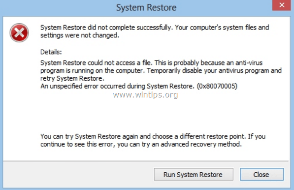 How to Fix: System Restore Fails with Error 0x80070005
