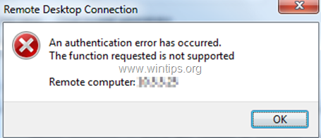 fix: Remote Desktop authentication error has occurred. The Function Requested is not Supported