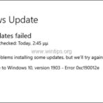 FIX: Windows 10 1903 Update Failed 0xc190012e (Solved)