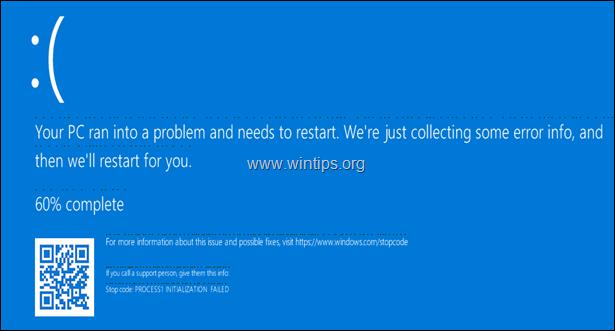 FIX Process1 Initialization Failed 0x0000006B in Windows 10