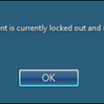 FIX: The referenced account is currently locked out and may not be logged on to. (Solved)